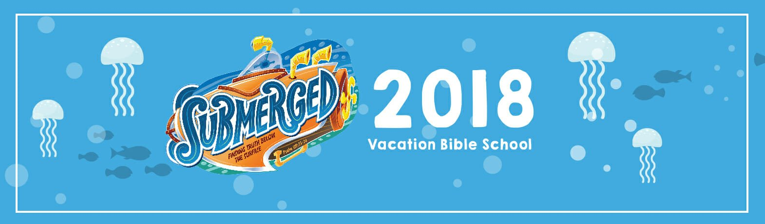 VBS 2018 - Submerged